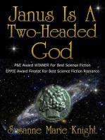 Janus Is A Two-Headed God