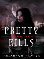 Pretty When She Kills