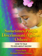 Sometimes People Discriminate Against Others