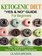 "Ketogenic Diet ""Yes & No"" Guide For Beginners"