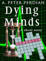 Dying Minds
