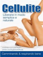 Cellulite - Addio in 90 giorni