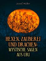 Hexen, Zauberei und Drachen