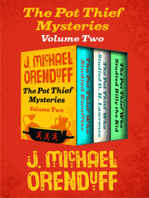 The Pot Thief Mysteries Volume Two: The Pot Thief Who Studied Escoffier, The Pot Thief Who Studied D. H. Lawrence, and The Pot Thief Who Studied Billy the Kid