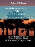 English French Latin Bible - The Gospels - Matthew, Mark, Luke & John