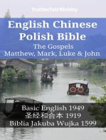 English Chinese Polish Bible - The Gospels II - Matthew, Mark, Luke & John
