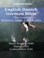 English Danish German Bible - The Gospels - Matthew, Mark, Luke & John