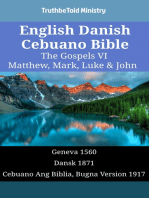 English Danish Cebuano Bible - The Gospels VI - Matthew, Mark, Luke & John