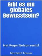 Gibt es ein globales Bewusstsein?