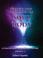Spirit, Soul, and Body - A Concise Analysis of Human Nature (SSB Book 1)