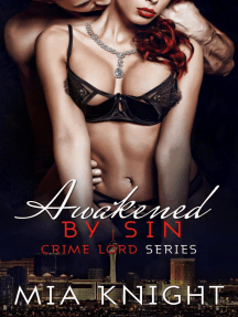 Awakened by Sin: Crime Lord Series, #4