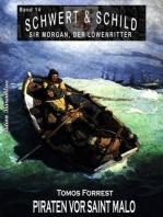 Schwert und Schild – Sir Morgan, der Löwenritter Band 14
