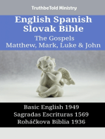 English Spanish Slovak Bible - The Gospels II - Matthew, Mark, Luke & John
