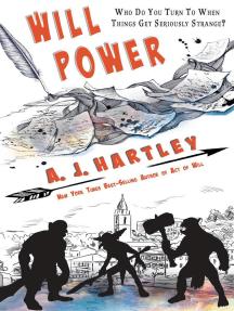 Will Power: Will Hawthorne Adventures, #2