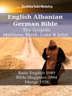 English Albanian German Bible - The Gospels - Matthew, Mark, Luke & John