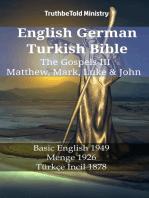 English German Turkish Bible - The Gospels III - Matthew, Mark, Luke & John