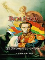 Bolivar El Prometeo Criollo