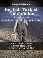 English Turkish Dutch Bible - The Gospels - Matthew, Mark, Luke & John