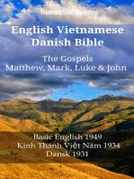 English Vietnamese Danish Bible - The Gospels - Matthew, Mark, Luke & John