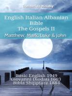 English Italian Albanian Bible - The Gospels II - Matthew, Mark, Luke & John