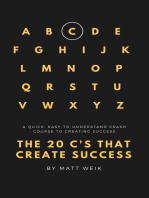 The 20 C's That Create Success