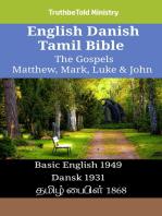English Danish Tamil Bible - The Gospels - Matthew, Mark, Luke & John