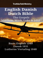 English Danish Dutch Bible - The Gospels - Matthew, Mark, Luke & John