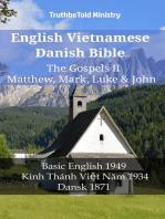 English Vietnamese Danish Bible - The Gospels II - Matthew, Mark, Luke & John