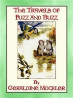 THE TRAVELS OF FUZZ AND BUZZ - The Unexpected Adventures of Two Field Mice