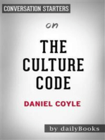 The Culture Code: by Daniel Coyle | Conversation Starters