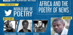 """""""Africa and the Poetry of News"""""""