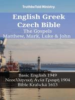 English Greek Czech Bible - The Gospels - Matthew, Mark, Luke & John