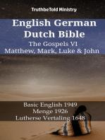 English German Dutch Bible - The Gospels VI - Matthew, Mark, Luke & John