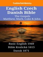 English Czech Danish Bible - The Gospels - Matthew, Mark, Luke & John