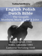 English Polish Dutch Bible - The Gospels - Matthew, Mark, Luke & John