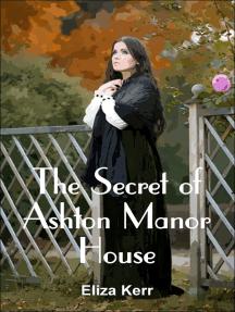 The Secret of Ashton Manor House
