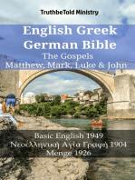 English Greek German Bible - The Gospels - Matthew, Mark, Luke & John