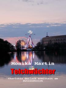 Teichwächter: Charlotte Gerlach ermittelt am Dutzendteich