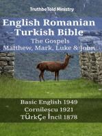 English Romanian Turkish Bible - The Gospels - Matthew, Mark, Luke & John