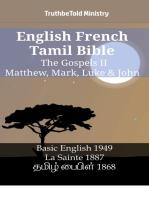 English French Tamil Bible - The Gospels II - Matthew, Mark, Luke & John