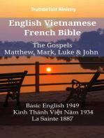 English Vietnamese French Bible - The Gospels - Matthew, Mark, Luke & John
