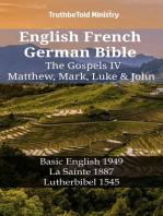 English French German Bible - The Gospels IV - Matthew, Mark, Luke & John