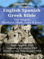 English Spanish Greek Bible - The Gospels II - Matthew, Mark, Luke & John