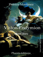 Vision of Endymion Short history Free adaptation of the myth of Endymion and Séléné