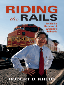 Riding the Rails: Inside the Business of America's Railroads