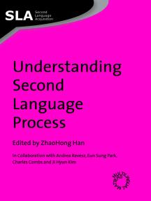 Understanding Second Language Process