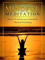 Mindful Meditation - Secrets to Enhancing Emotional & Physical Well-Being