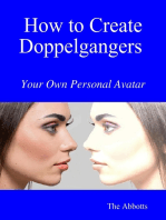 How to Create Doppelgangers