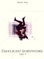 Daylight Survivors