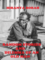 Random Stories and Dilemma of an Old Man